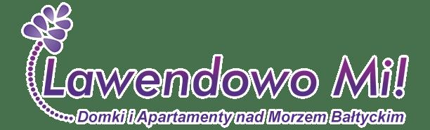 Lawendowo-Mi.pl # Domki i Apartamenty nad Morzem Bałtyckim